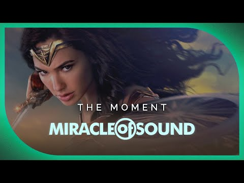 Wonder Woman Song - The Moment