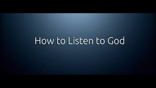 How To Hear The Voice of God Almighty - Jesus Christ - Listen ...