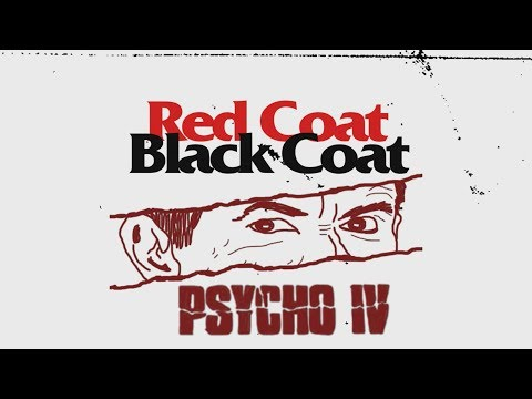 PSYCHO IV (1990) The Sad Fate of Anthony Perkins - Red Coat Black Coat