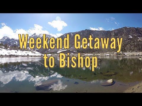 Weekend Getaway to Bishop, CA - Lake Sabrina, Whitney Portal, Manzanar