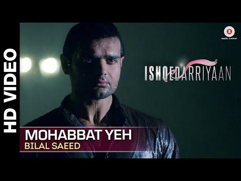 Mohabbat Yeh - Ishqedarriyaan - Sad Song