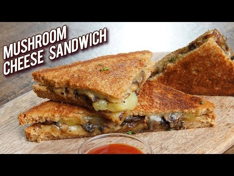 Mushroom Cheese Sandwich Recipe – Veg Mushroom Cheese Sandwich – Lunch box Recipe – Bhumika