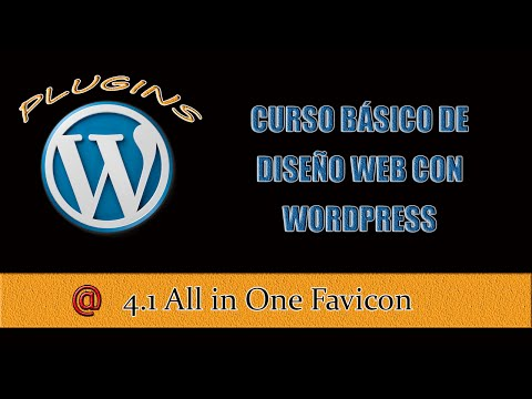 Curso Básico de WordPress Lección 4 Parte 1 – All in One Favicon
