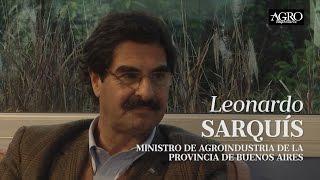 Leonardo Sarquís - Ministro de Agroindustria de la Provincia de Buenos Aires