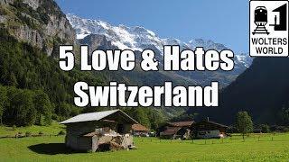 Geneva Switzerland  city photo : Visit Switzerland: 5 Things You Will Love & Hate About Visiting Switzerland