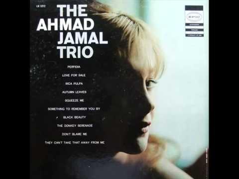 Ahmad Jamal Trio - Perfidia online metal music video by AHMAD JAMAL