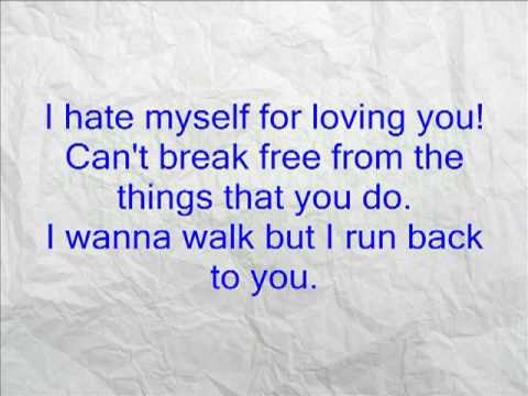 Video I hate Myself for loving you w/ lyrics download in MP3, 3GP, MP4, WEBM, AVI, FLV January 2017