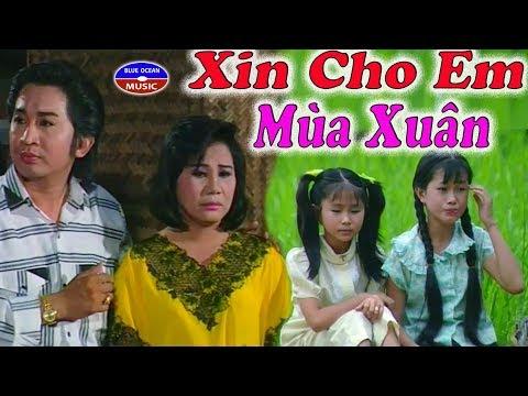 Cai Luong Xin Cho Em Mua Xuan - Thời lượng: 1 giờ và 2 phút.