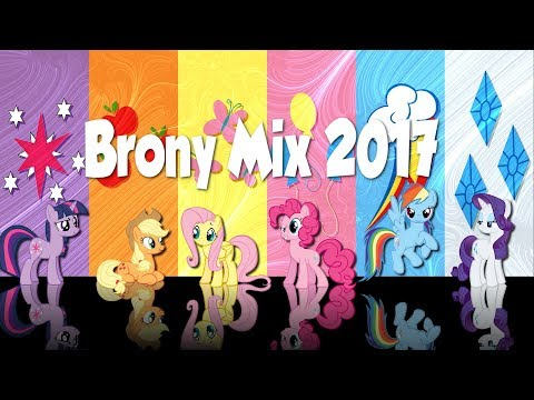 Brony Electronic Mix 2017
