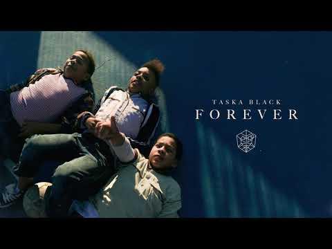 Taska Black - Forever (Official Audio)