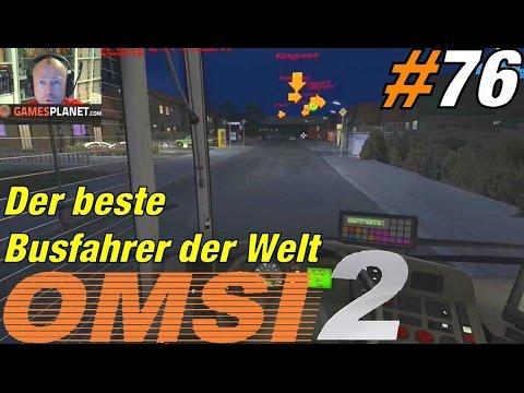 Der beste Busfahrer der Welt ★ OMSI 2 #76 ★ Let's play Omsi 2 Der Omnibussimulator 2