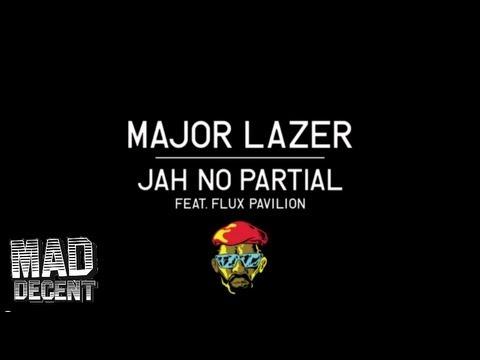 Major Lazer feat. Flux Pavilion – Jah No Partial