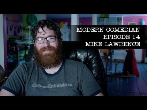 Mike Lawrence - I Am Doing This | Modern Comedian - Episode 14