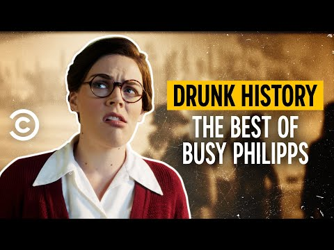 The Best of Busy Philipps - Drunk History