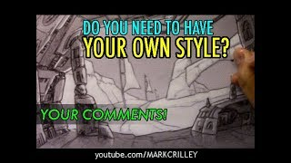 "Your Comments! ""Do You Need to Have Your Own Style?"""