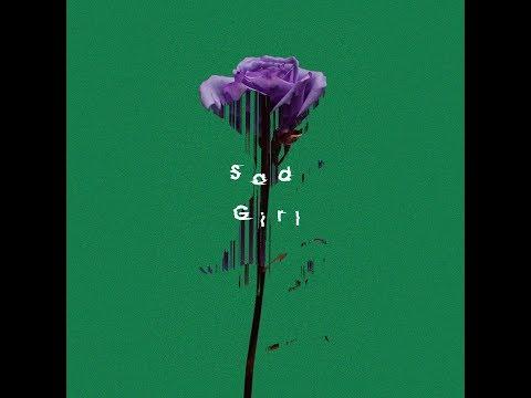 , title : 'Sad Girl / キタニタツヤ - Sad Girl / Tatsuya Kitani'