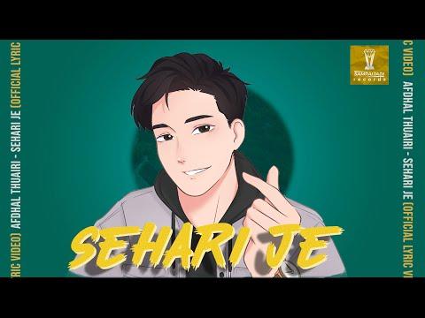 Afdhal Thuairi - Sehari Je (Official Lyric Video)
