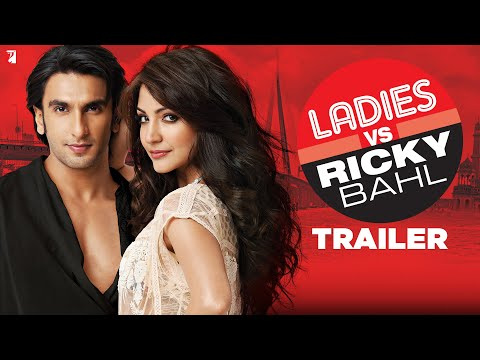 Ladies V/S Ricky Bahl Trailer