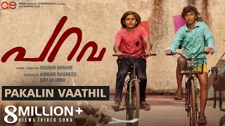 Video Pakalin Vaathil Video Song | Parava | Soubin Shahir | Rex Vijayan | Anwar Rasheed Entertainment MP3, 3GP, MP4, WEBM, AVI, FLV Juli 2018