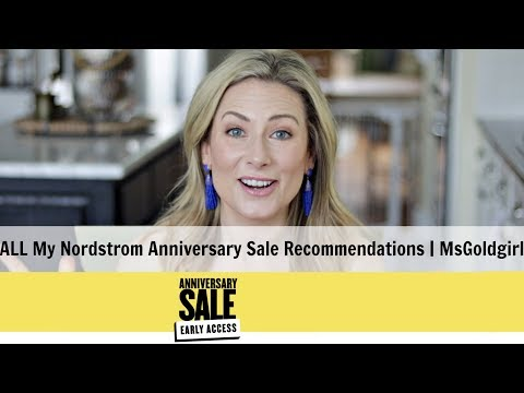 ALL My Nordstrom Anniversary Sale Recommendations | MsGoldgirl