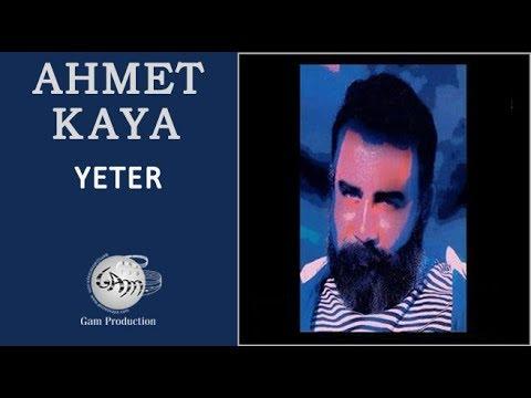 Ahmet Kaya – Yeter Sözleri