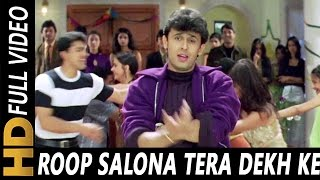 Video Roop Salona Tera Dekh Ke   Sonu Nigam, Poornima   Jaani Dushman 2000 Songs   Akshay Kumar, Rambha MP3, 3GP, MP4, WEBM, AVI, FLV Juli 2018