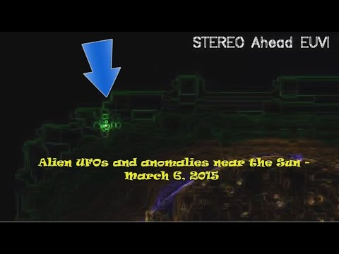 Alien UFOs and anomalies near the Sun – March 6, 2015