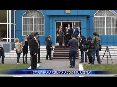 CATALIN BRAILA RENUNTA LA CONSILIUL JUDETEAN