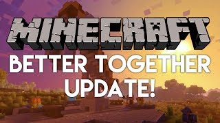•Minecraft News: BETTER TOGETHER UPDATE! (MC E3 NEWS)•