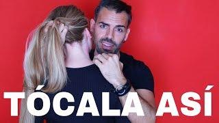 Cómo Tocar A Una Mujer Para Seducirla Contacto Físico y Sexual Con Una Chica