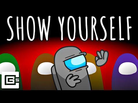 Show Yourself - Among Us Song