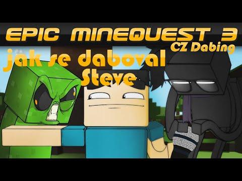 [Epic Minequest 3] – Jak se daboval Steve