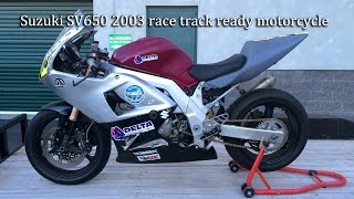 8. Suzuki SV650 2003 race track ready motorcycle
