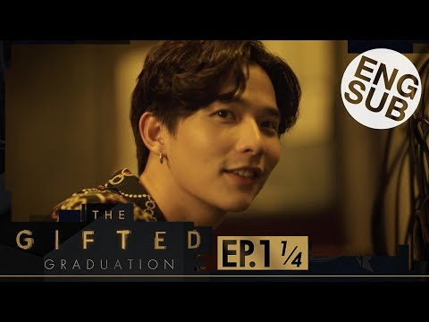 [Eng Sub] The Gifted Graduation | EP.1 [1/4]