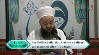 Cübbeli Ahmet Hocaefendi - Rasûlüllâh Sallâllâhu Aleyhi ve Sellem 'i çok memnun eden  ''Taç Sîgası''