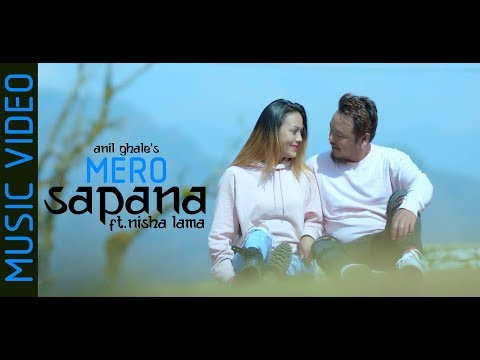 (Mero Sapana - Anil Ghale | New Nepali Song | 2019/2075 - Duration: 6 minutes, 5 seconds.)