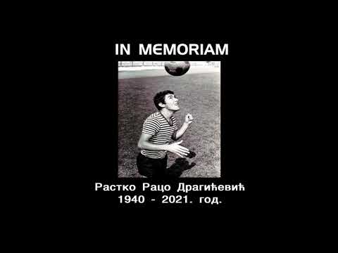 IN MEMORIAM- РАСТKО РАЦО ДРАГИЋЕВИЋ