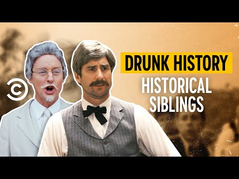 Siblings Who Made History - Drunk History