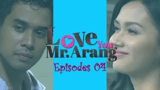 Video Love You Mr. Arang | Episod 4 MP3, 3GP, MP4, WEBM, AVI, FLV Juli 2018