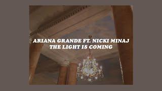 「the light is coming - ariana grande ft. nicki minaj (lyrics)☁️💡」