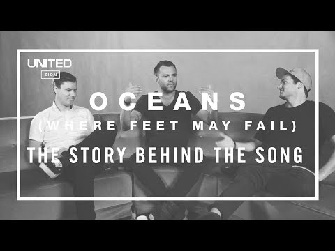 The Story (song) - This is the story behind the song Oceans from the album Zion. http://www.hillsongunited.com.