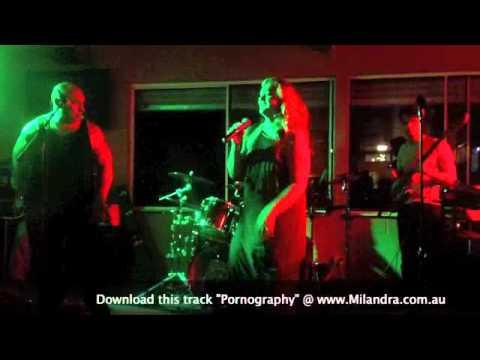 Pornography - Milandra & Kamanu Live