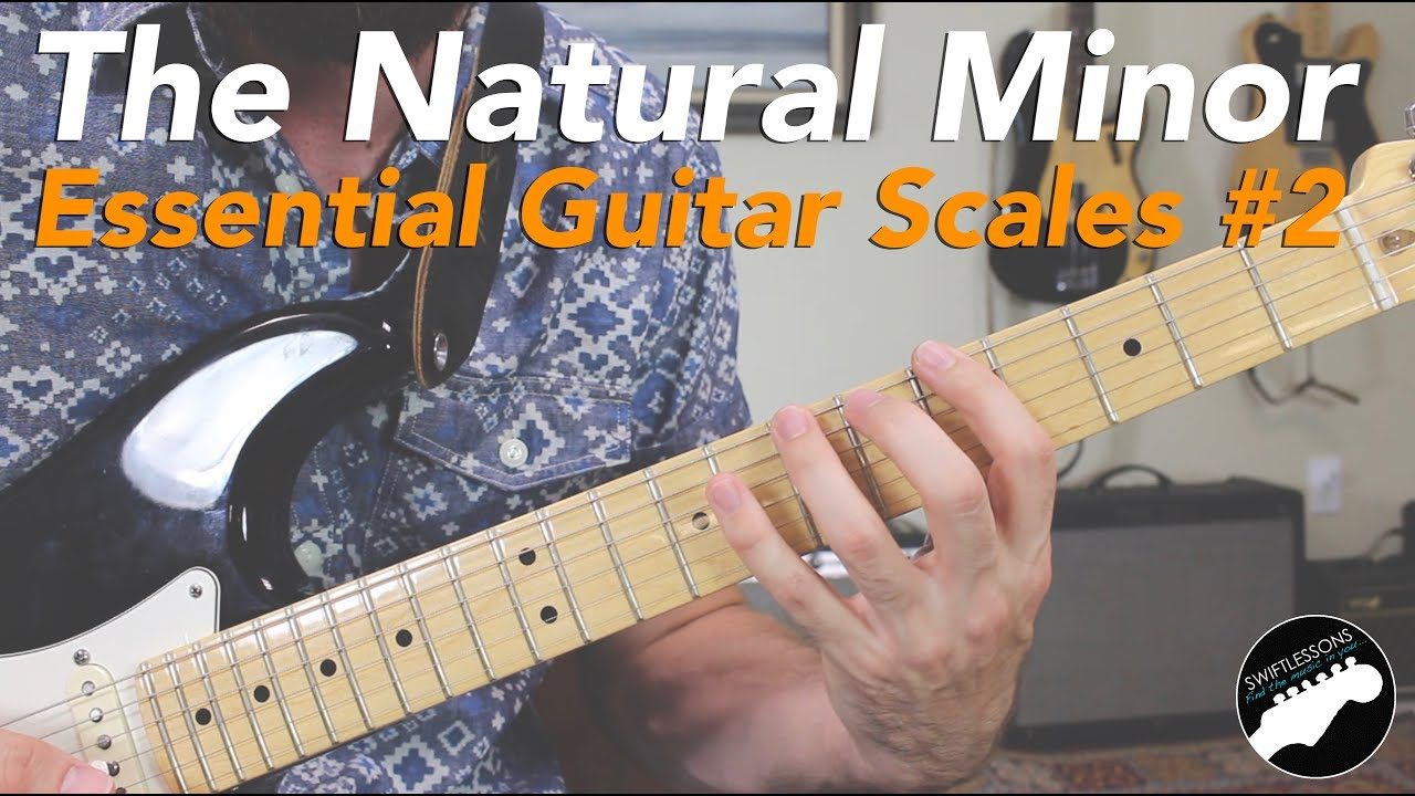How to Play the Natural Minor Scale – Essential Guitar Scales #2