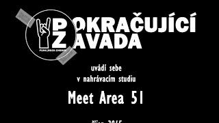 Video Pokračující Závada v nahrávacím studiu Meet Area 51