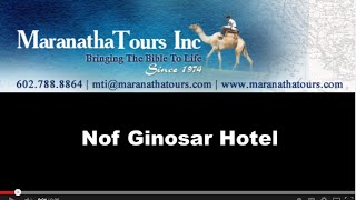 Ginosar Israel  City new picture : Nof Ginosar Hotel Hotel - Tour Israel