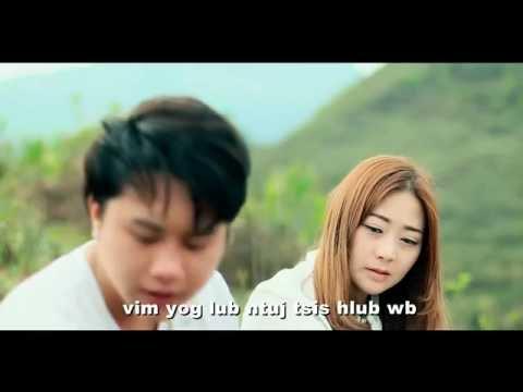 [MV] Laj Tsawb 邹兴兰 - Lub Ntuj Tsis Hlub Wb 今世有缘 苗语版 (видео)