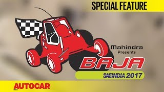 Over the years Baja has grown in popularity and has become a bigger event nationally. It serves as a platform for young engineering talent to showcase their skills and acquire a real life experience while over coming obstacle and challenges. SUBSCRIBE to Autocar India for hottest automotive news and the most comprehensive reviews ► http://bit.ly/AutocarIndAutocar India is your one stop source for test drive reviews & comparison test of every new car released in India. We also offer a great mix of other automotive content including podcasts, motor show reports, travelogues and other special features.Click this link for latest car reviews ►http://bit.ly/ACI-NewCarReviewsClick this link for comparison tests of latest cars & bikes ►http://bit.ly/ACI-ComparisonClick this link for latest bike reviews ►http://bit.ly/ACI-BikeReviewsClick this link for Autocar India exclusive features ►http://bit.ly/ACI-FeaturesVisit http://www.autocarindia.com for the latest news & happenings from the auto world.Facebook: http://www.facebook.com/autocarindiamagTwitter: http://www.twitter.com/autocarindiamagG+: https://plus.google.com/+autocarindia1