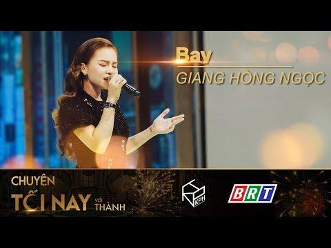 [Live] Bay - Giang Hồng Ngọc - Chuyện Tối Nay Với Thành Full HD - Thời lượng: 3 phút, 44 giây.
