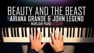 Video How To Play: Beauty And The Beast - Ariana Grande & John Legend | Piano Tutorial Lesson + Sheets MP3, 3GP, MP4, WEBM, AVI, FLV Juni 2018