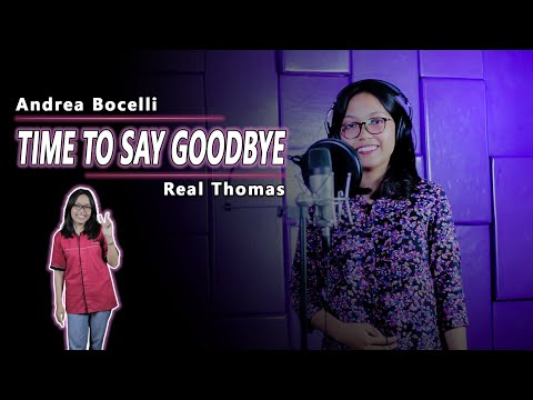 Andrea Bocelli - Time to Say Goodbye / Cover by Real Thomas